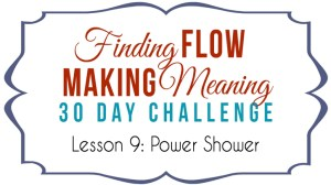 The Power Shower: from Ordinary to Extraordinary