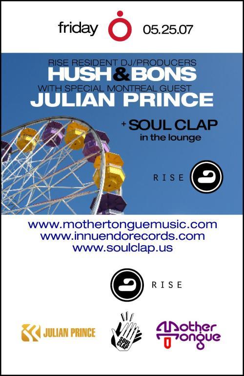 Soul Clap & Hush & Bons & Julian Prince at Rise Boston