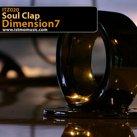 Soul Clap Dimension7 EP on Itzamna!