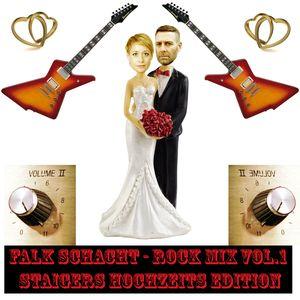 Falk Schacht - Rock Mix Vol.1 - Staigers Hochzeits Edition