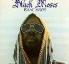 ISAAC HAYES THE BLACK MOSES