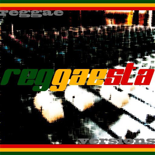 Reggaesta - Reggae Versions Vol. 1 [Full Album] (2011)