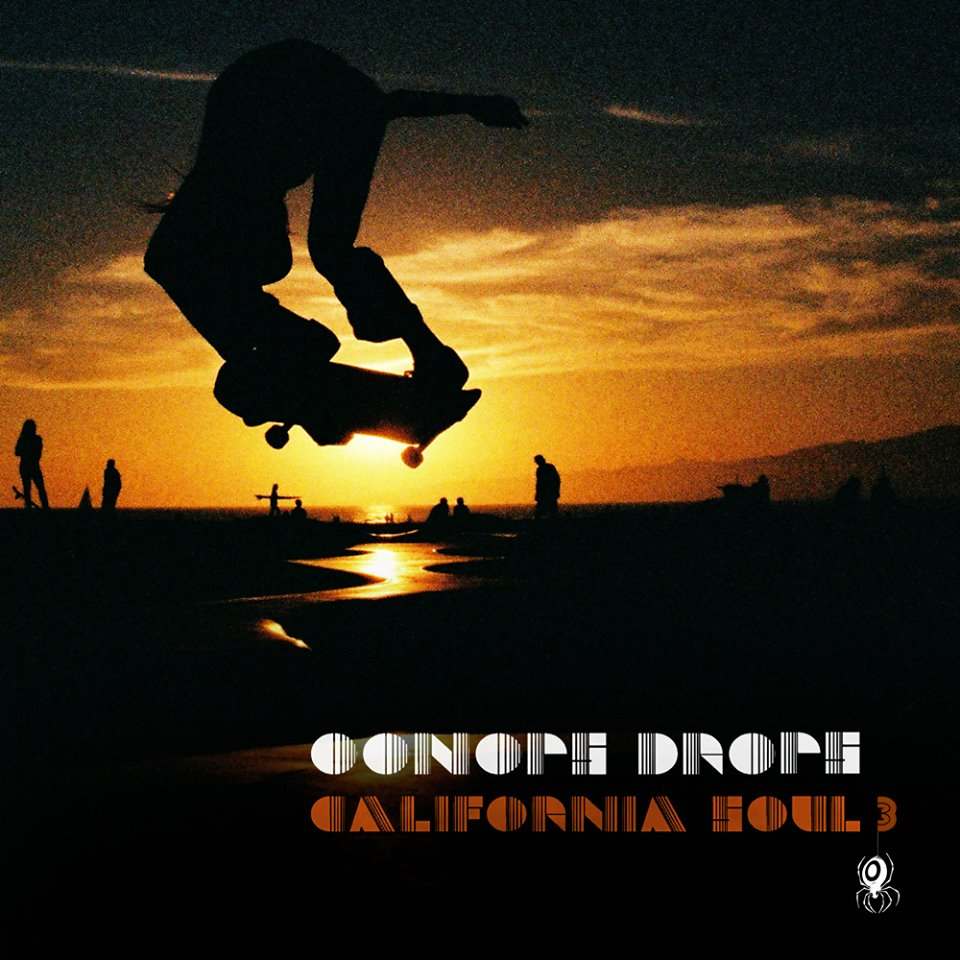 Oonops Drops – California Soul 3 // free podcast