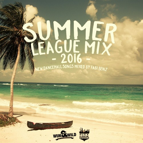 Summer League Mix 2016 // new Dancehall Songs mixed by Fabi Benz // free download
