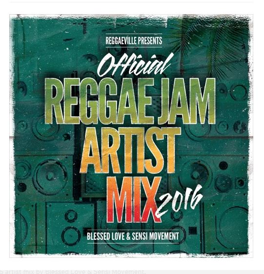 Official Reggae Jam Artist Mix 2016 by Blessed Love & Sensi Movement