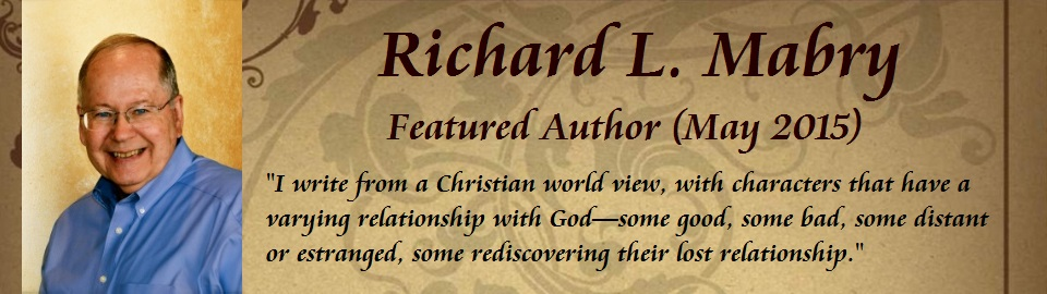 Featured Author: Richard L. Mabry
