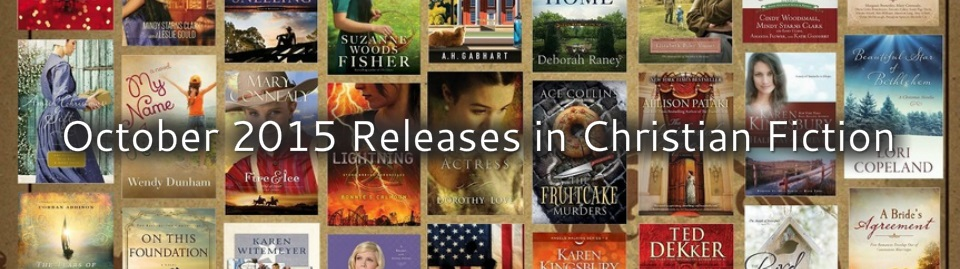 October 2015 Releases in Christian Fiction