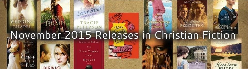 November 2015 Releases in Christian Fiction