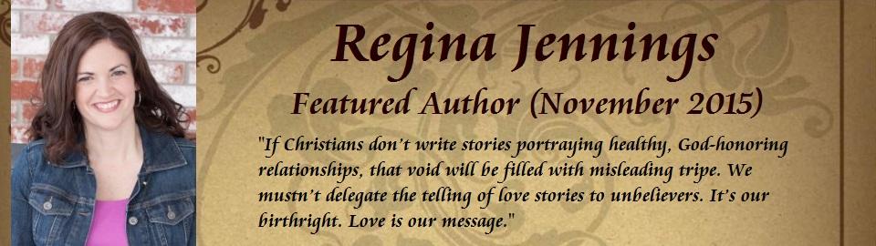 Featured Author: Regina Jennings