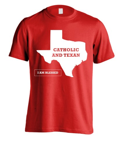 Catholic Texan Shirt