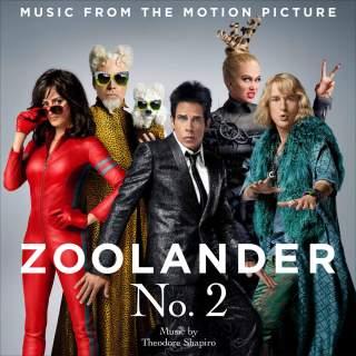 Zoolander 2 Soundtrack