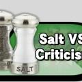 salt vs criticism