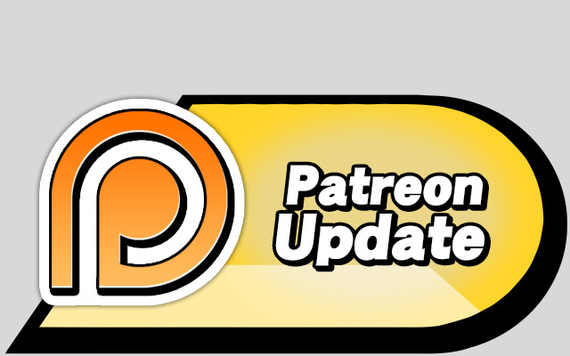 Patreon Update