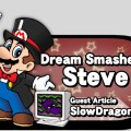 Dream Smashers Steve
