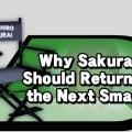 sakurai-should-return