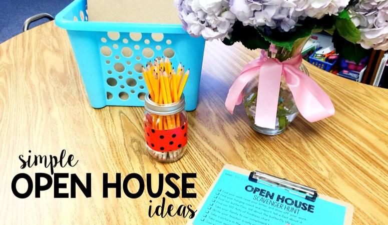 Simple Open House Activities