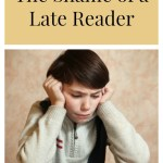 The Shame of a Late Reader