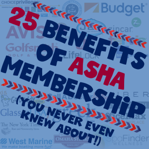 25 ASHA Membership Benefits You Never Even Knew About