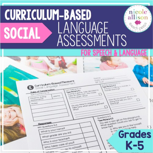Curriculum-Based Social Language Assessments