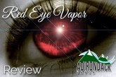 RED EYE VAPOR Reviewed by Spinfuel VAPE Magazine