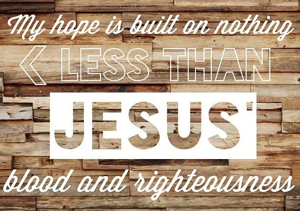 """Hymn of the Week: """"My Hope Is Built On Nothing Less"""""""