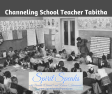 Spirit Speaks Channeling Session 7 with Tabitha (School Teacher)