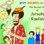 comic-2013-06-23-the-secret-life-of-jorocks-raefish.jpg