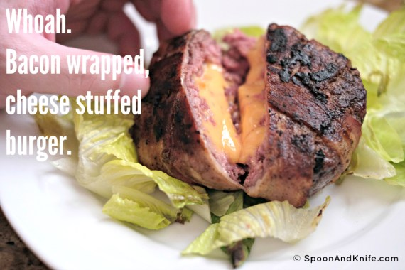 Bacon wrapped Juicy Lucy - Spoon & Knife