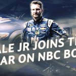 NBC SPORTS WELCOMES DALE EARNHARDT JR. TO ITS NASCAR SPRINT CUP BROADCAST BOOTH IN TALLADEGA AND MARTINSVILLE