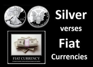 Silver vs Fiat Currencies