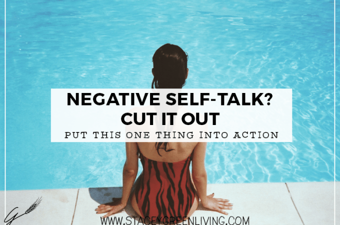Cut Out Negative Self-Talk with This One Practice