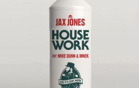 Video: Jax Jones - 'House Work' (ft. Mike Dunn & MNEK)