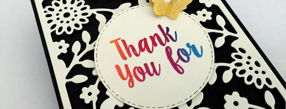 THANK YOU FOR…