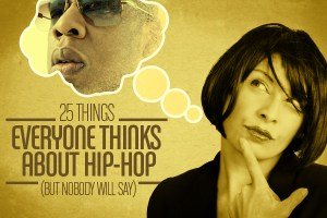 25_thingspeoplethinkhiphop