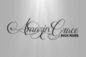 rick-ross-amazing-grace-