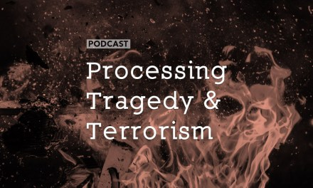 Processing Tragedy and Terrorism