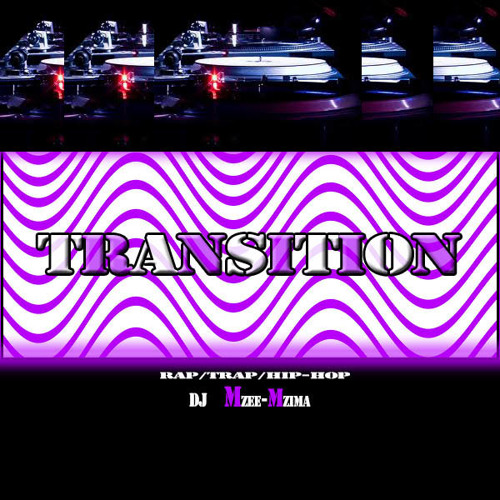 TRANSITION By Mzee Mzima TheDj