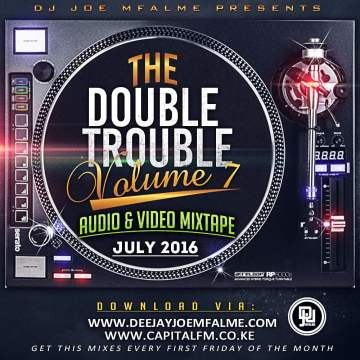 The Double Trouble Mixtape Volume 7 2016