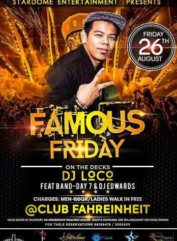 Qatar Famous Fridays with Deejay LOCO
