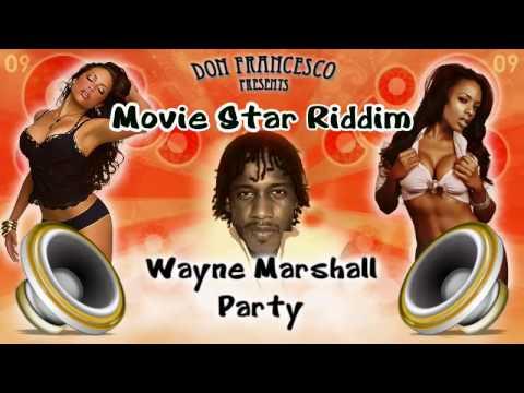 Movie star Riddim Mix
