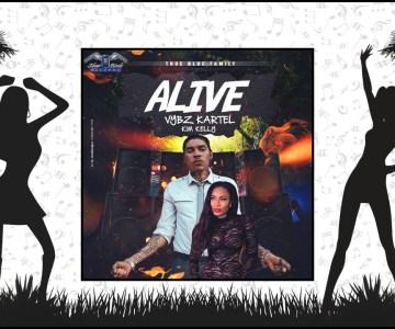 Kim Kelly – Alive ft. Vybz Kartel