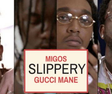 Slippery – Migos feat. Gucci Mane