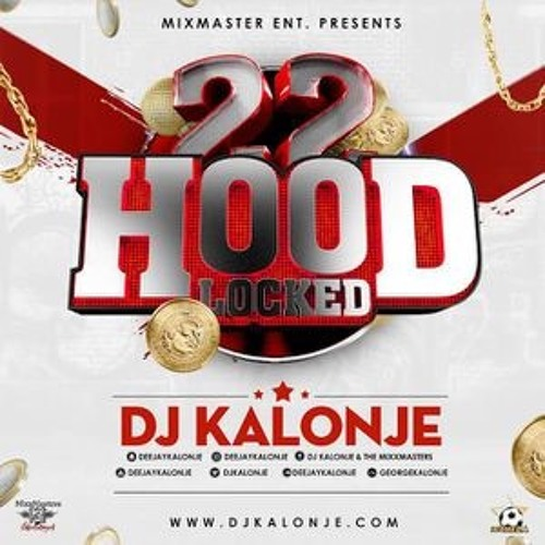 Hood Locked 22 Dj Kalonje (Trap Nation)