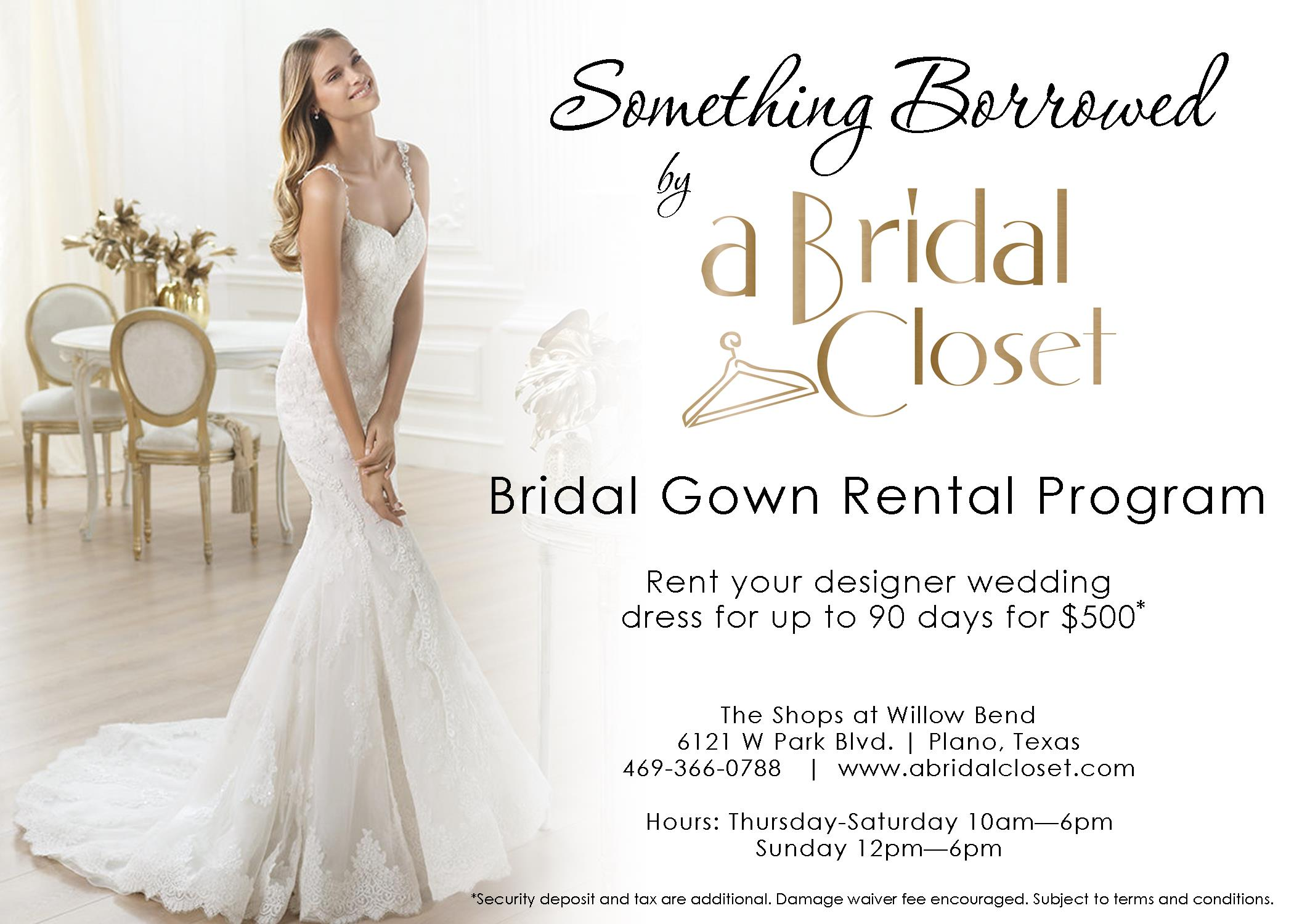 bridal closet renting wedding dresses CLICK HERE TO LEARN MORE ABOUT OUR BRIDAL GOWN RENTAL PROGRAM
