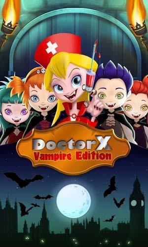 Doctor X: Vampire Edition