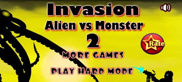 Invasion Alien vs Monster 2