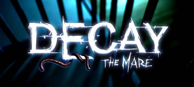 Decay: The Mare - Episode 1