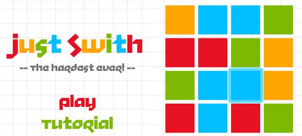 Just Switch:The Hardest Ever !