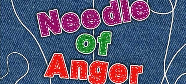 Needle Of Anger