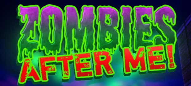 Zombies After Me!